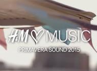 H&M at Primavera Sound